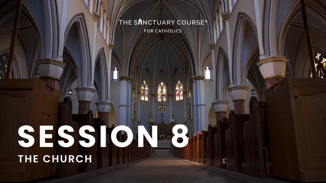 Session 8: The Church