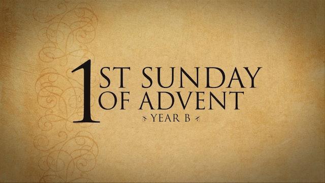 1st Sunday of Advent (Year B)