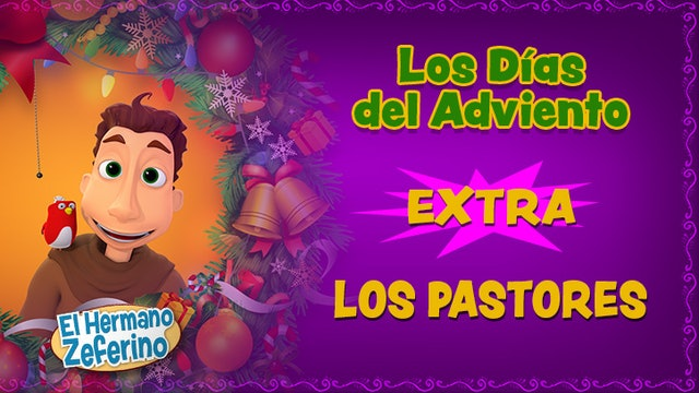 Bonus: Los Pastores