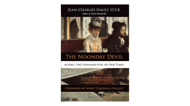 The Noonday Devil by Dom Jean-Charles Nault