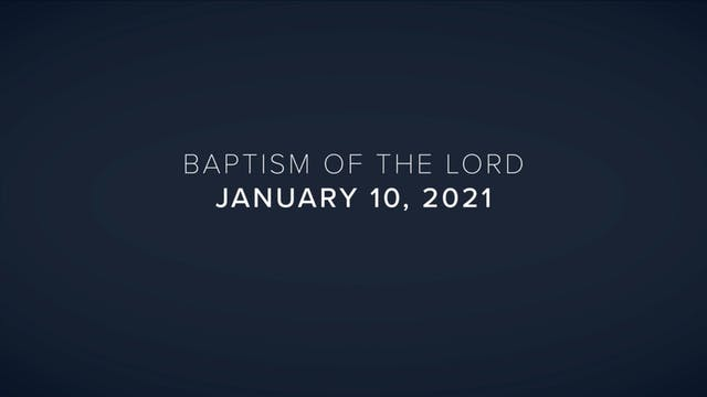 Daily Reflections – Baptism of the Lo...