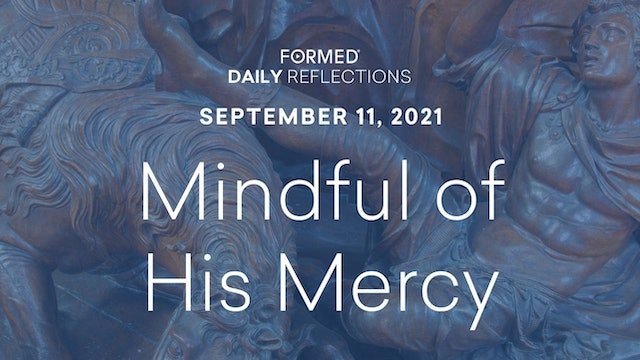 Daily Reflections – September 11, 2021