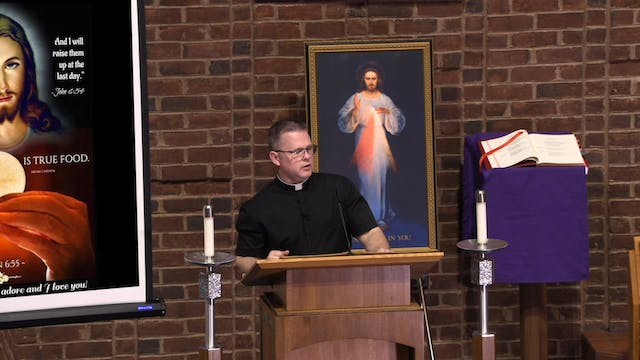 Part 9: 4 Catholicism and Holy Communion