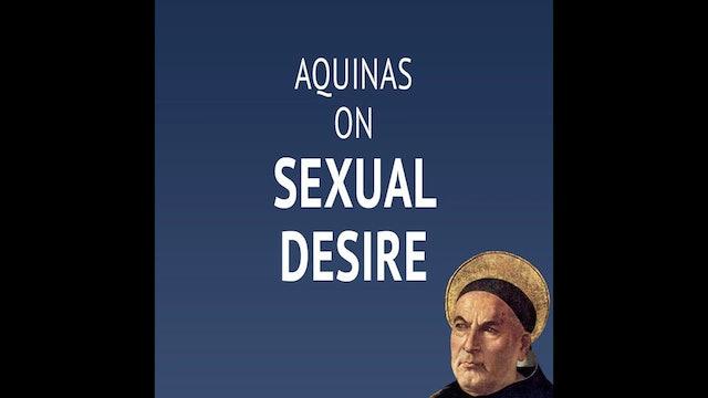 Aquinas on Sexual Desire
