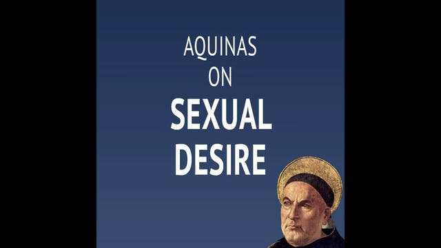 Aquinas on Sexual Desire