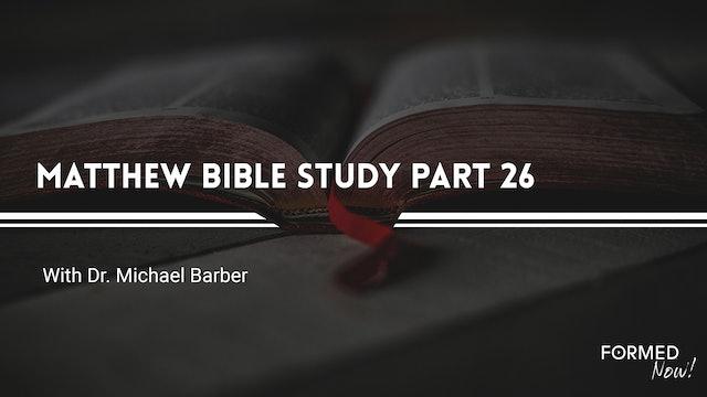 Bible Study: The Gospel of Matthew (Part 26) 19:1-15