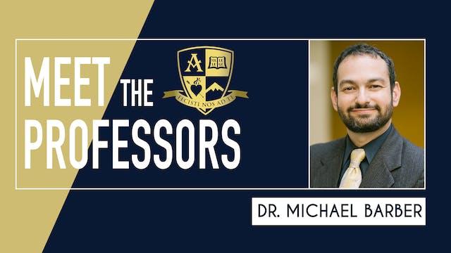 Meet the Professors: Dr. Michael Barber
