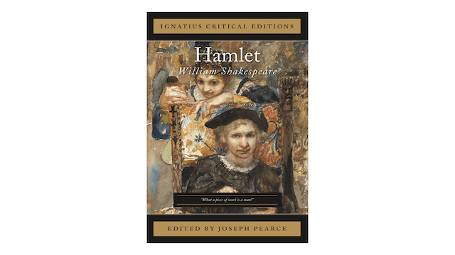 Hamlet by William Shakespeare, ed. by Joseph Pearce
