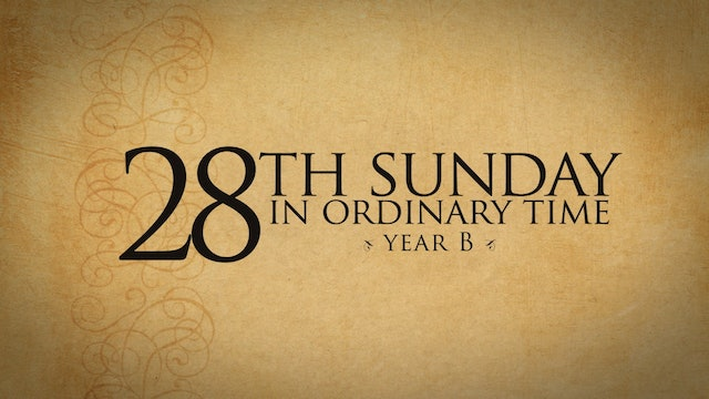 28th Sunday of Ordinary Time (Year B)