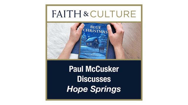Hope Springs with Paul McCusker