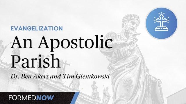 An Apostolic Parish