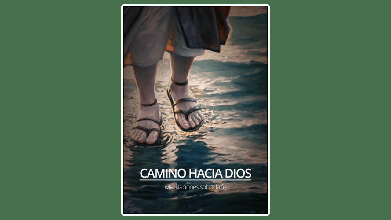 Camino hacia Dios: Meditaciones sobre la fe por Kenneth Pierce
