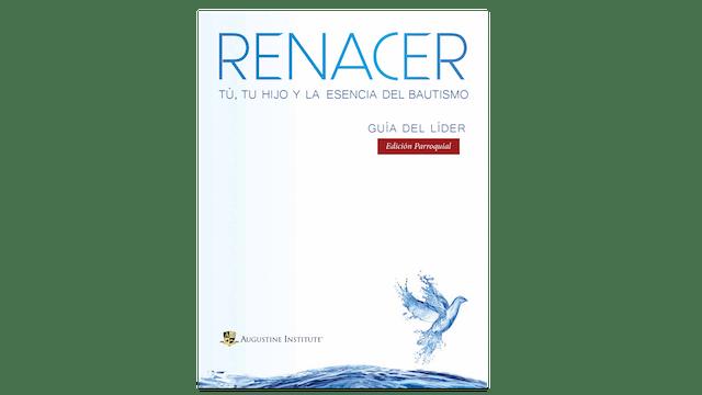Renacer, Guía del líder