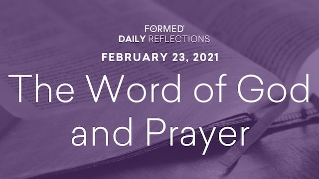 Lenten Daily Reflections – February 23, 2021