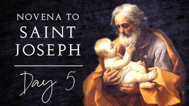 Novena to St. Joseph — Day 5 — 4/26/21