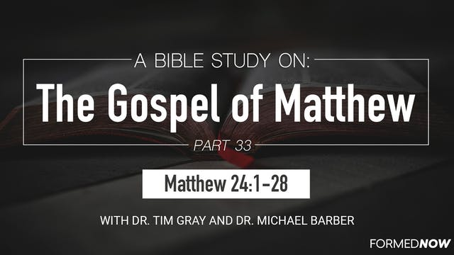Bible Study: The Gospel of Matthew (P...