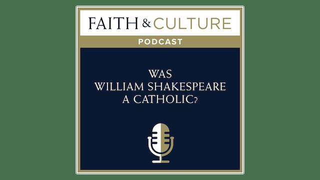 Was William Shakespeare a Catholic?