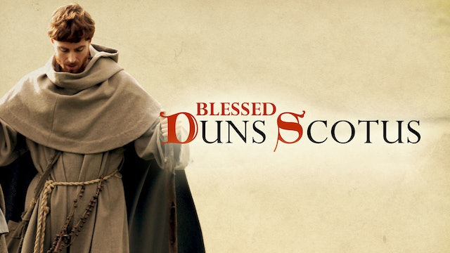 Blessed Duns Scotus: Defender of the Immaculate Conception