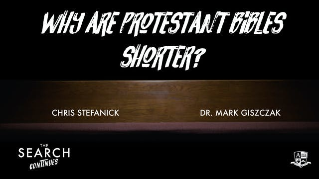 Why are Protestant Bibles Shorter?