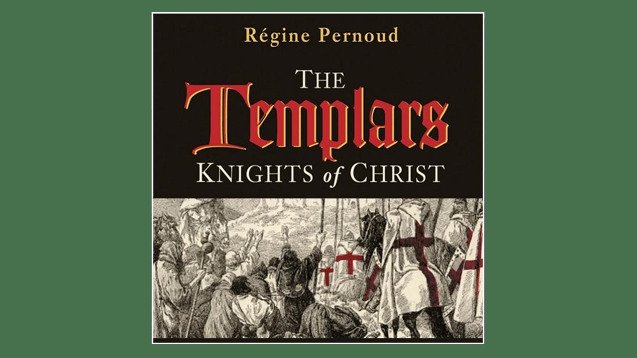 The Templars by Regine Pernoud