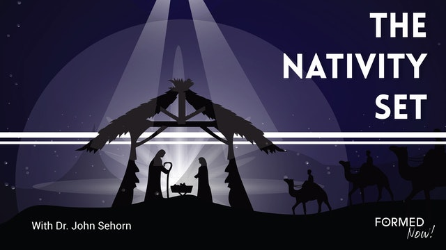FORMED Now! The Nativity Set