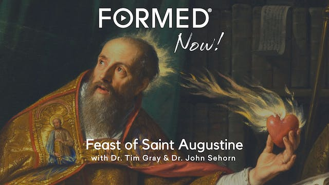 FORMED Now! Feast of Saint Augustine