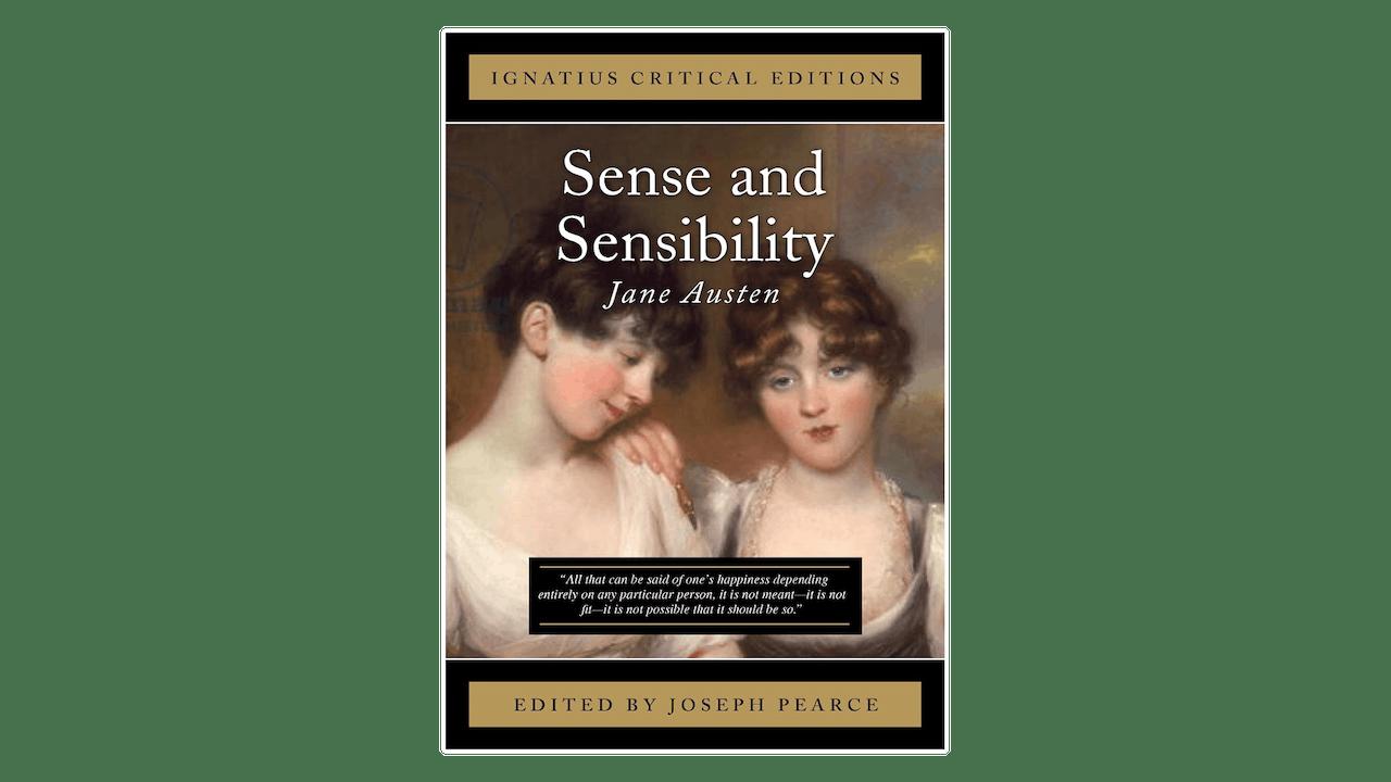 Sense and Sensibility by Jane Austen, ed. by Joseph Pearce