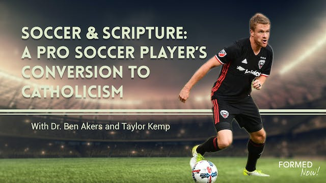 FORMED Now! Soccer & Scripture: A Pro...
