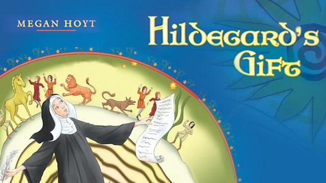 Hildegard's Gift by Megan Hoyt