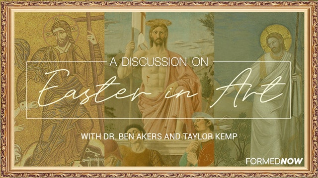 Easter in Art (3-Part Series)