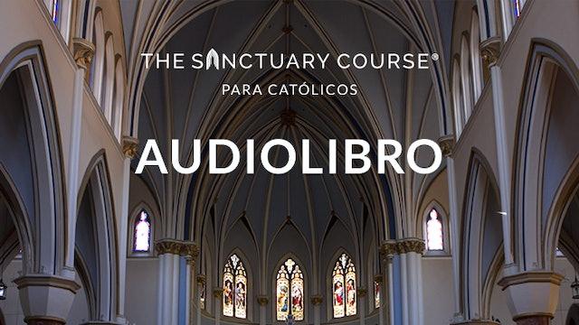 Sanctuary-Course-Para-Catolicos---Audiobook.zip