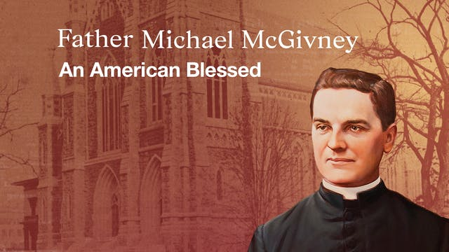Father Michael McGivney: An American ...