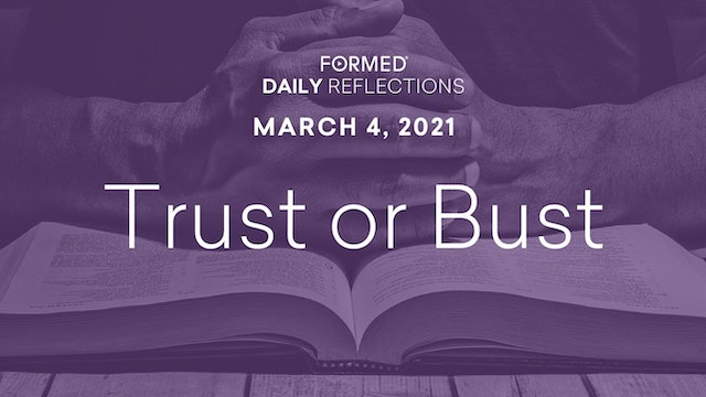 Lenten Daily Reflections – March 4, 2021