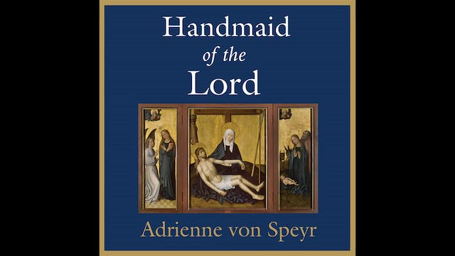 The Handmaid of the Lord by Adrienne ...