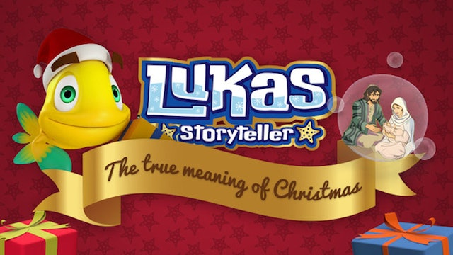 Lukas Storyteller: The True Meaning of Christmas