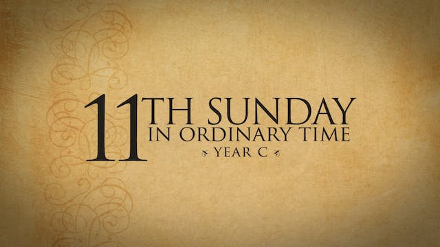 11th Sunday in Ordinary Time (Year C)