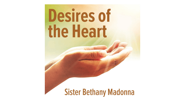 Desires of the Heart: Receiving the G...