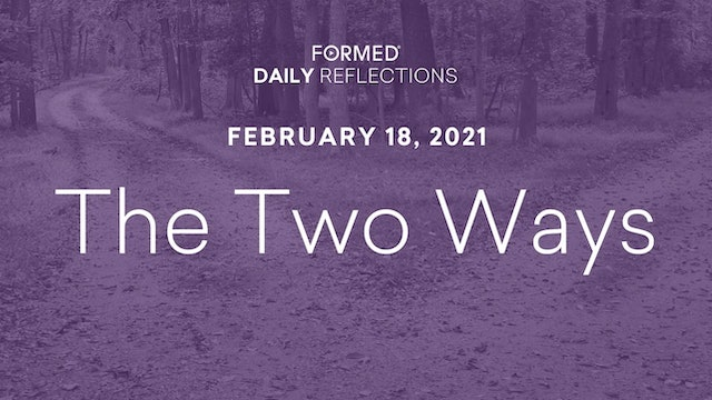 Lenten Daily Reflections – February 18, 2021