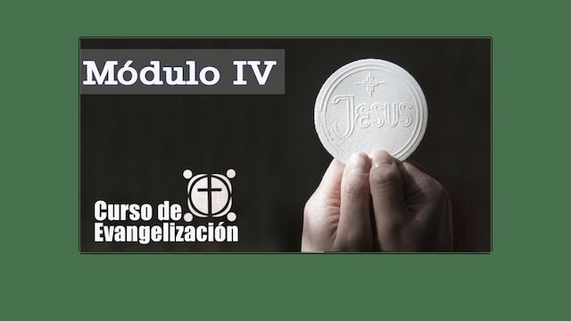 Curso de Evangelización, Módulo IV, Guía de estudio