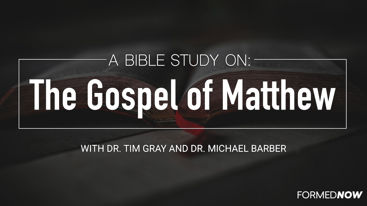 Bible Study: The Gospel of Matthew