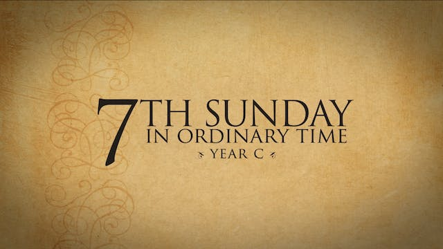 7th Sunday in Ordinary Time (Year C)