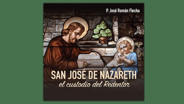 San José de Nazareth por P. José Román Flecha