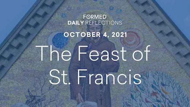Daily Reflections – October 4, 2021