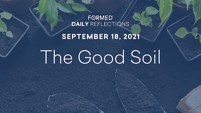 Daily Reflections – September 18, 2021
