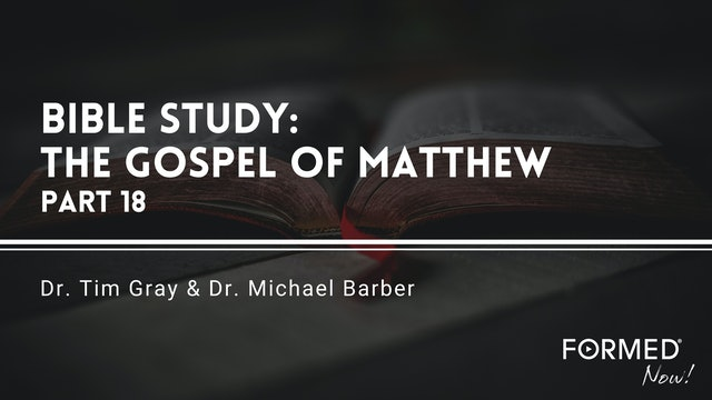 Bible Study: The Gospel of Matthew (Part 18) 13:24-52