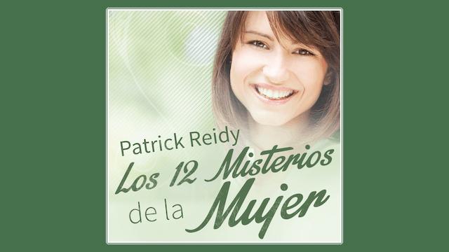 Los 12 Misterios de la Mujer por Patrick Reidy