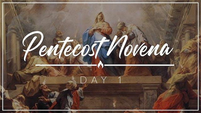Pentecost Novena — Day 1 — May 14, 2021