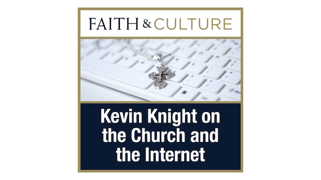 The Church and the Internet with Kevin Knight