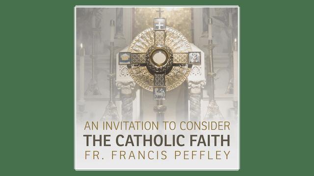 An Invitation to Consider the Catholi...