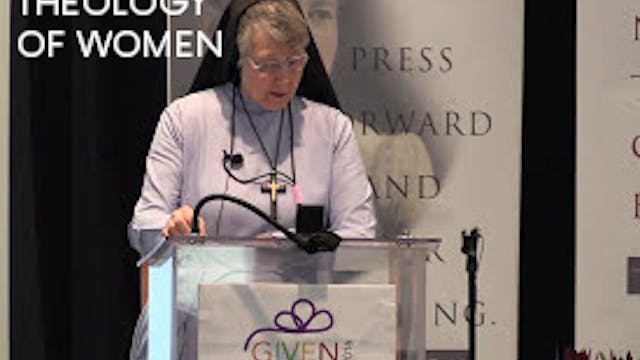 Theology of Woman - Sr. Mary Prudence...